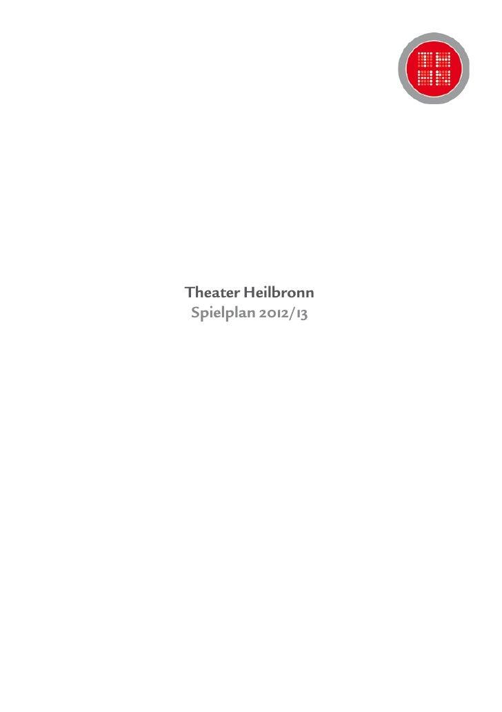 Theater Heilbronn Spielplan 2012/13