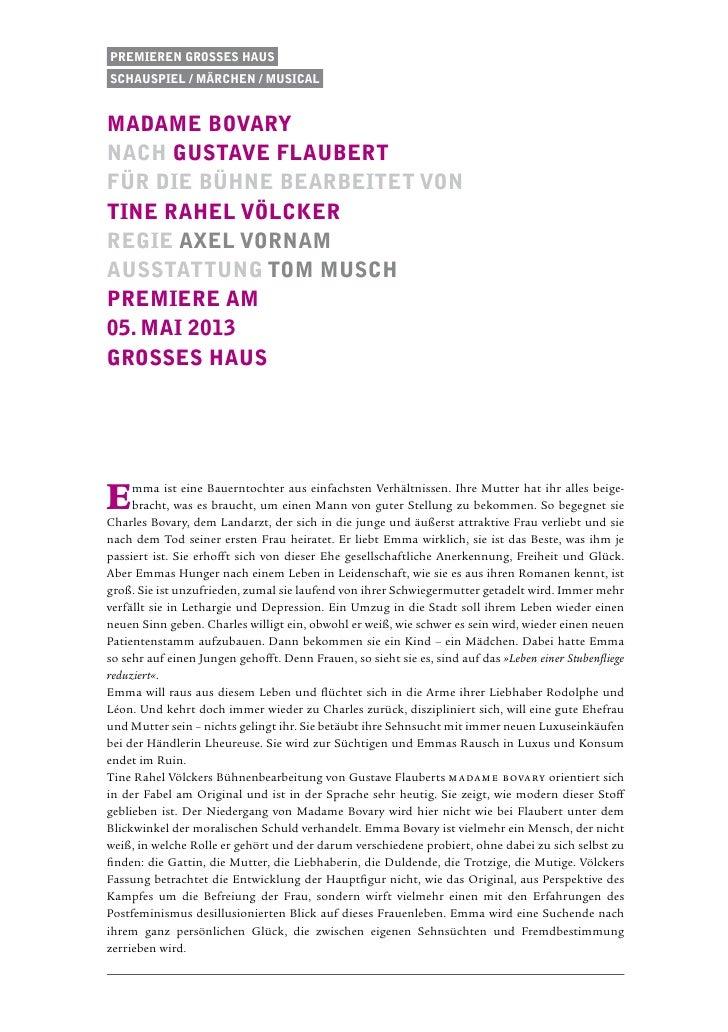 Premieren Grosses HausSchauspiel / Märchen / musicalmadame bovarynach Gustave FlaubertFür die Bühne bearbeitet vonTine Rah...