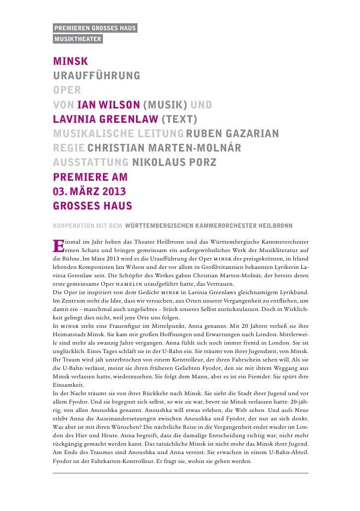 Premieren Grosses Hausmusiktheaterminskuraufführungopervon ian wilson (musik) undlavinia greenlaw (text)Musikalische Leitu...