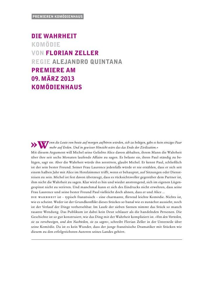 Premieren komödienhausdie wahrheitkomödievon Florian ZellerRegie Alejandro quintanaPremiere am09. märz 2013komÖdienhaus»W ...