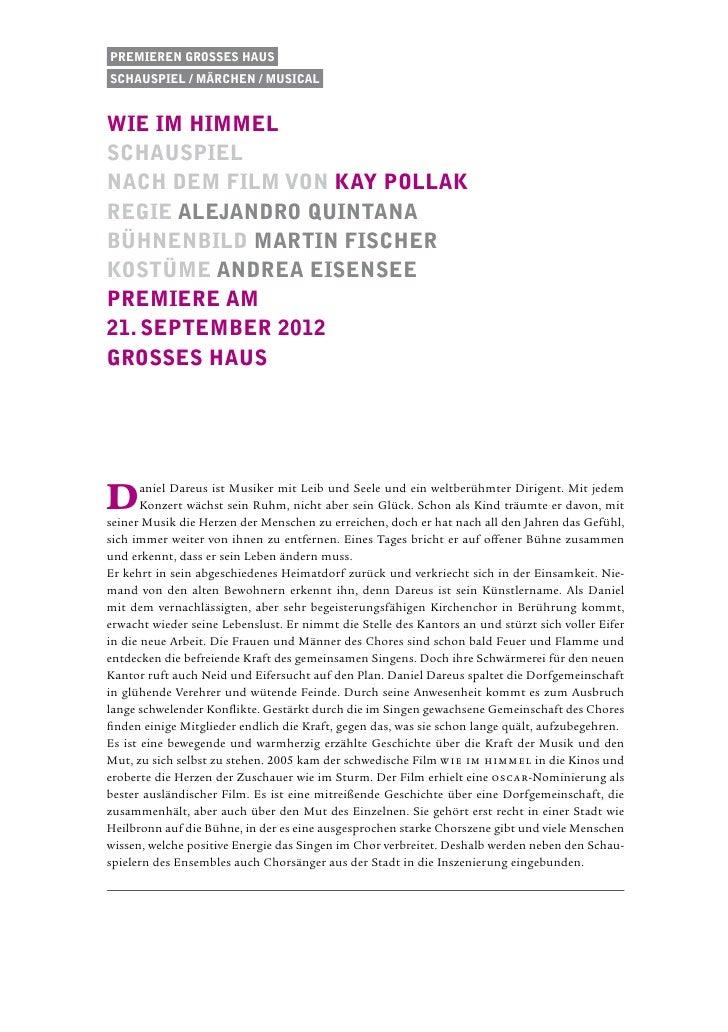 Premieren Grosses HausSchauspiel / Märchen / musicalwie im himmelSchauspielnach dem Film von Kay PollakRegie alejandro Qui...