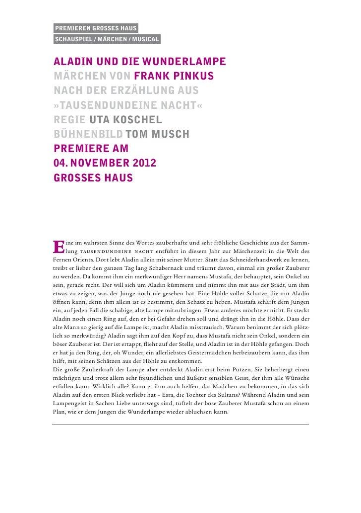 Premieren Grosses HausSchauspiel / Märchen / musicalaladin und die wunderlampemärchen von Frank Pinkusnach der Erzählung a...