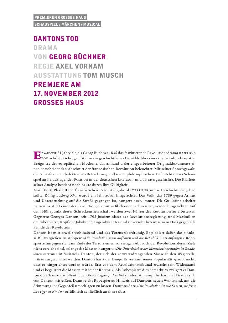 Premieren Grosses HausSchauspiel / Märchen / musicaldantons toddramavon Georg BüchnerRegie axel vornamAusstattung tom musc...