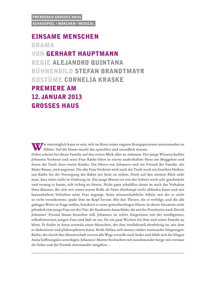 Premieren Grosses HausSchauspiel / Märchen / musicaleinsame Menschendramavon gerhart hauptmannRegie alejandro quintanabühn...