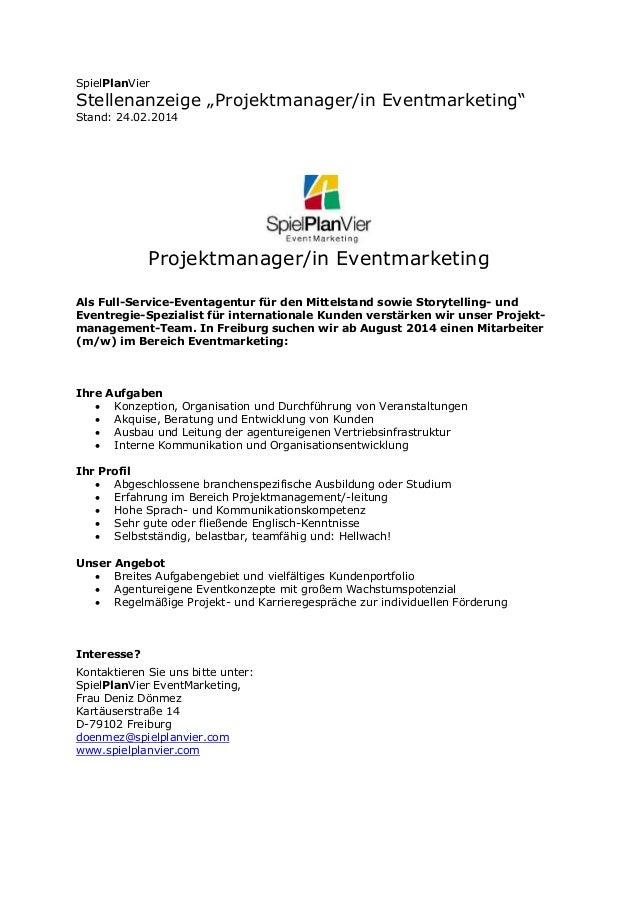 """SpielPlanVier  Stellenanzeige """"Projektmanager/in Eventmarketing"""" Stand: 24.02.2014  Projektmanager/in Eventmarketing Als F..."""