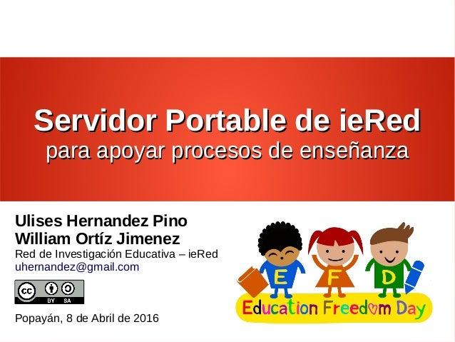 Servidor Portable de ieRedServidor Portable de ieRed para apoyar procesos de enseñanzapara apoyar procesos de enseñanza Ul...