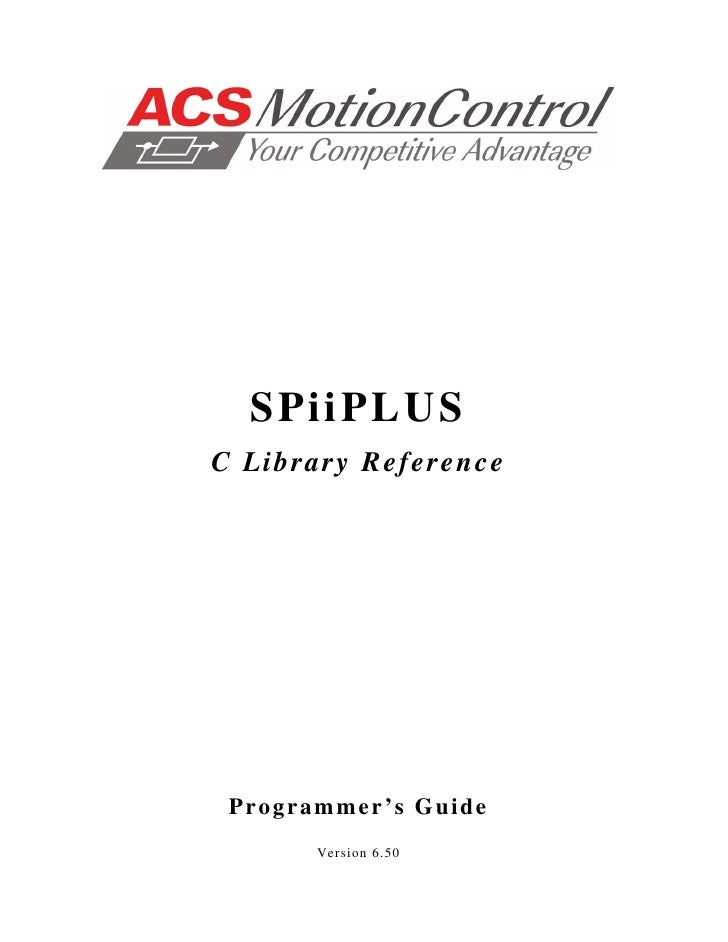 S Pi i P L US C Library Reference      Programmer's Guide        Version 6.50