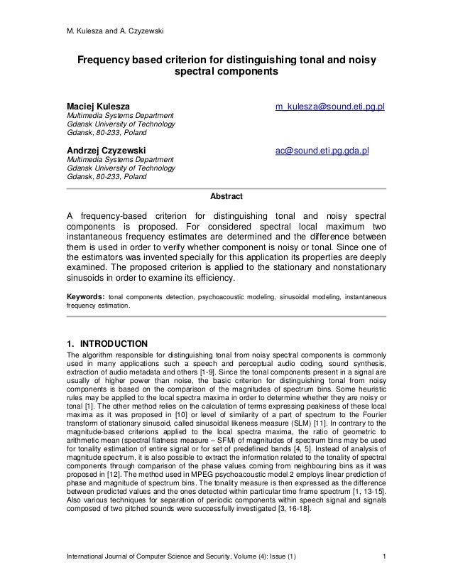 M. Kulesza and A. Czyzewski International Journal of Computer Science and Security, Volume (4): Issue (1) 1 Frequency base...