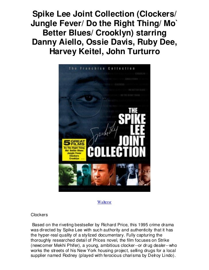 Spike Lee Joint Collection (Clockers/Jungle Fever/ Do the Right Thing/ Mo`  Better Blues/ Crooklyn) starringDanny Aiello, ...