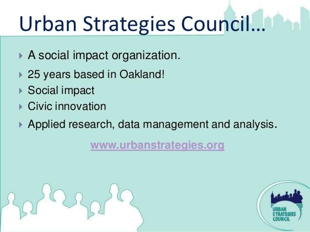 OakX:Data+The Power of Storytelling  Steve Spiker/Urban Strategies Council Slide 2