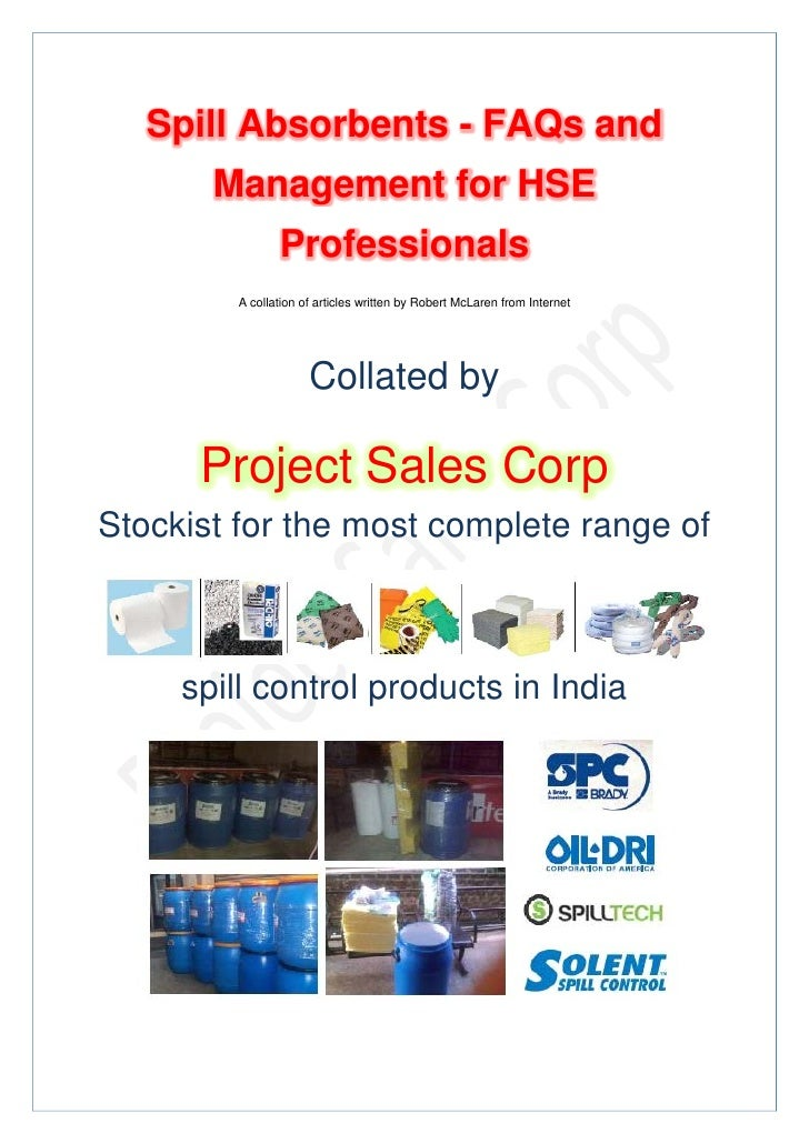 Spill Absorbents - FAQs and       Management for HSE               Professionals        A collation of articles writt...