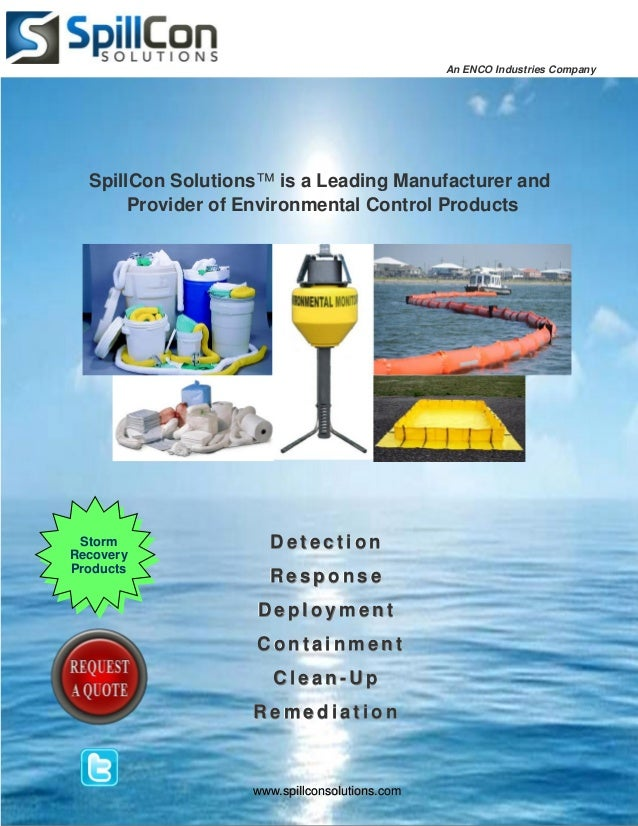 An ENCO Industries Company  SpillCon Solutions™ is a Leading Manufacturer and       Provider of Environmental Control Prod...