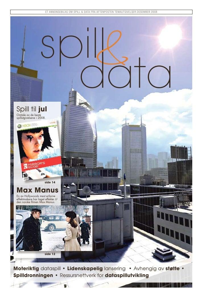 Et annonsEbilag om sPill & Data fra aftEnPostEn tEmautgivElsEr DEsEmbEr 2008                            &                 ...