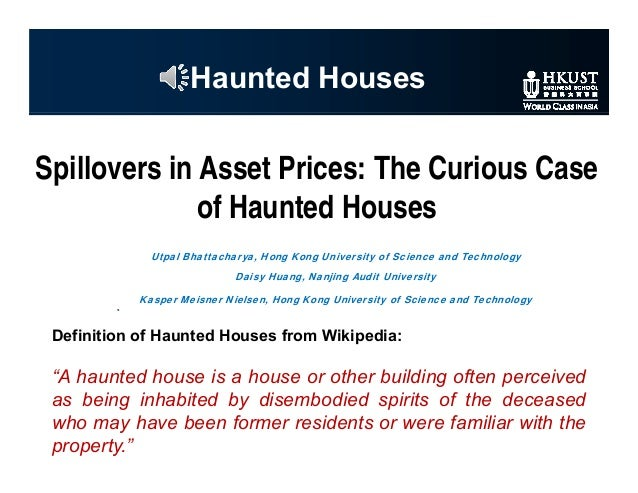 "Haunted Houses Definition of Haunted Houses from Wikipedia: ""A haunted house is a house or other building often perceived ..."