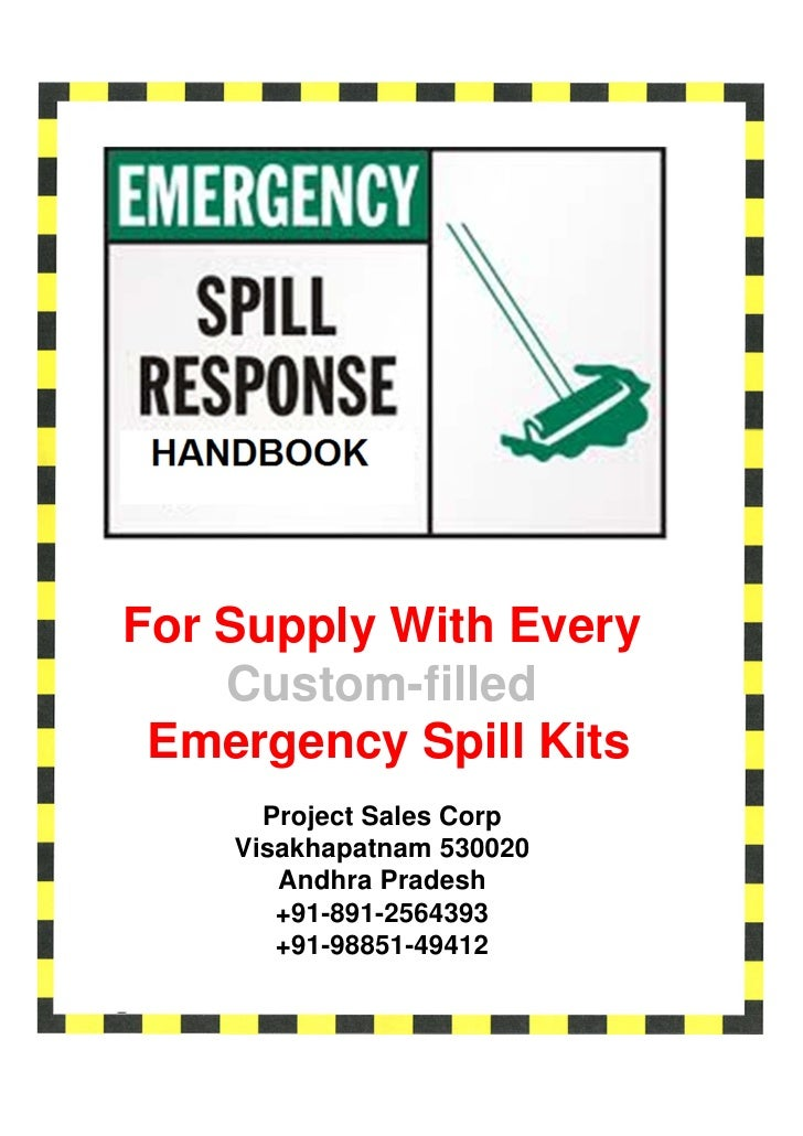 For Supply With Every    Custom-filled Emergency Spill Kits      Project Sales Corp    Visakhapatnam 530020       Andhra P...