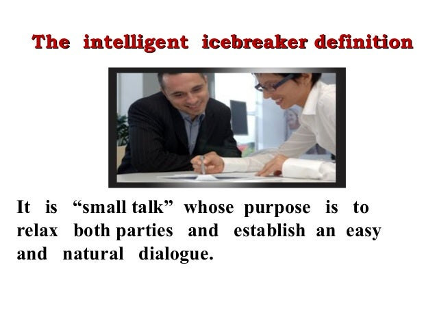 Icebreaker definition