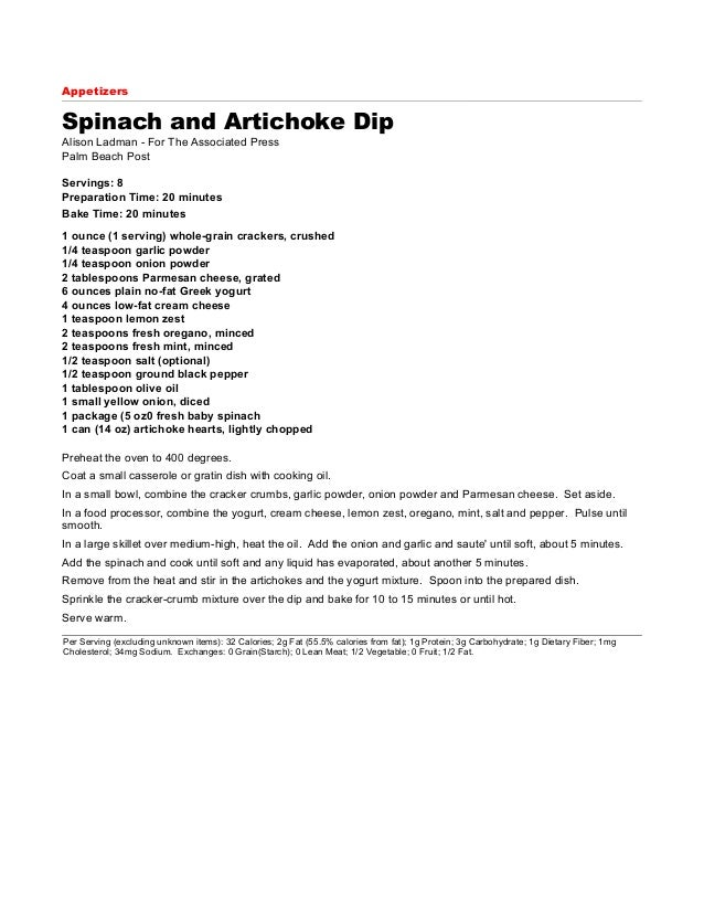 Appetizers  Spinach and Artichoke Dip Alison Ladman - For The Associated Press Palm Beach Post Servings: 8 Preparation Tim...