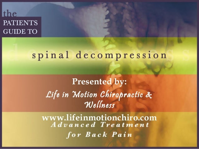 Presented by: Life in Motion Chiropractic & Wellness www.lifeinmotionchiro.com