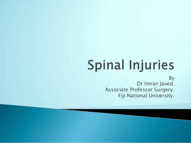 By Dr Imran Javed. Associate Professor Surgery. Fiji National University.