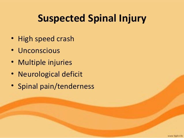 management of suspected spinal injury essay You have a patient with a suspected spinal injury after they were management of a suspected spinal injury in relation to the use quality academic essay.