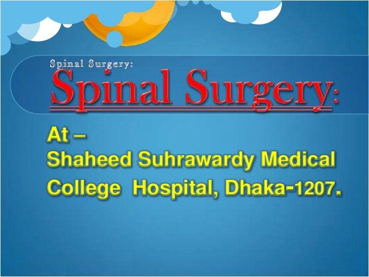 At –Shaheed Suhrawardy MedicalCollege Hospital, Dhaka-1207.