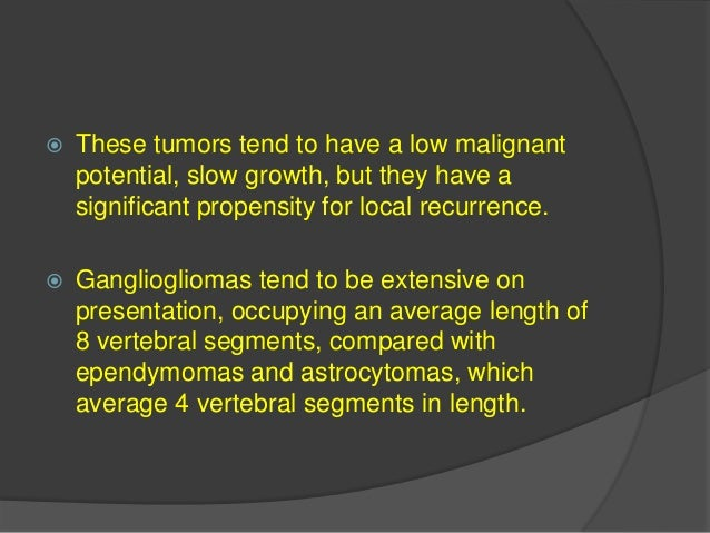 Hemangioblastomas  Hemangioblastomas are nonglial, highly vascular neoplasms of unknown cell origin.  Although most of t...