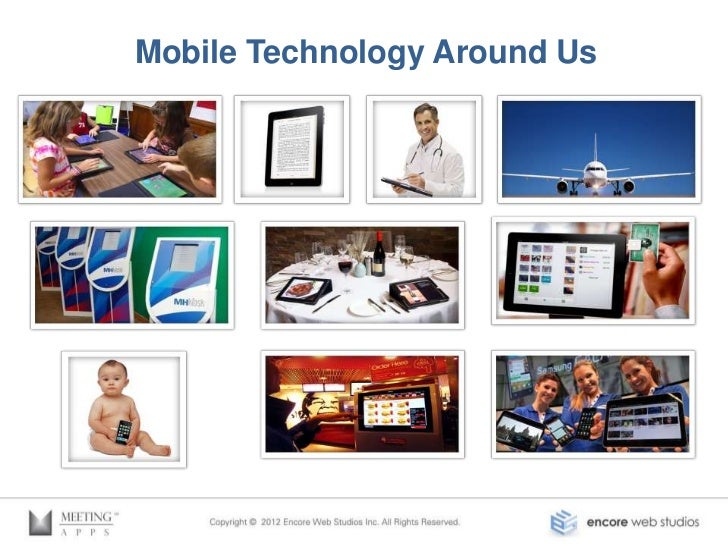 Mobile Technology Around Us
