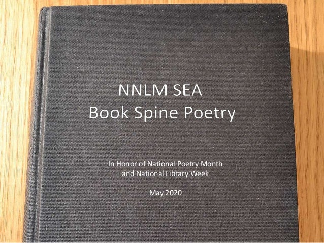 In Honor of National Poetry Month and National Library Week May 2020