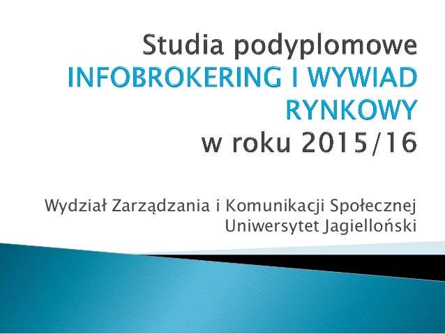 Wydział Zarządzania i Komunikacji Społecznej Uniwersytet Jagielloński