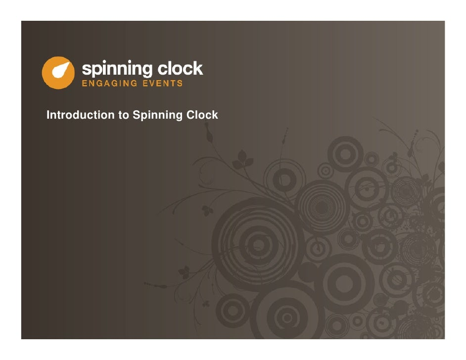 Introduction to Spinning Clock