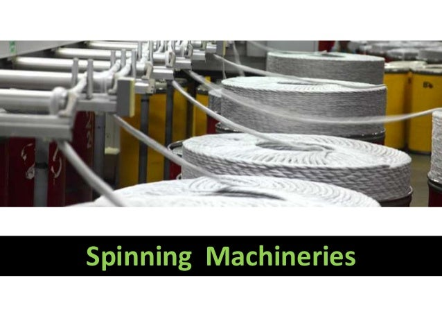 Spinning Machineries