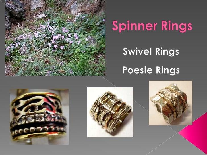 Spinner Rings<br />Swivel Rings<br />Poesie Rings<br />