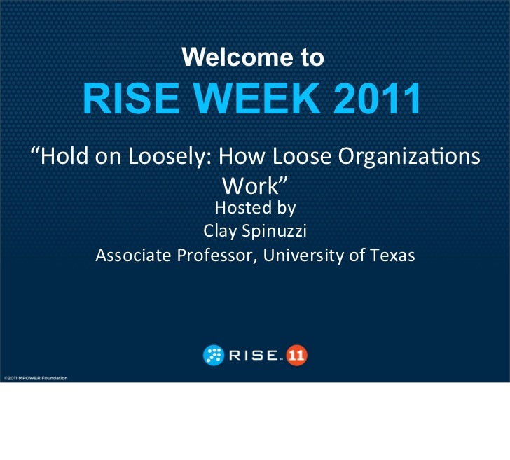 "Welcome to    RISE WEEK 2011!""#$%&#&(##)*$+,&""#-&(##)*&./012314#)&                  5#/67&                   ""#)8*%&9+&   ..."