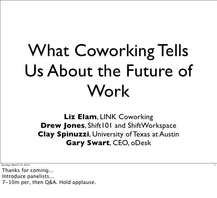 What Coworking Tells                   Us About the Future of                          Work                               ...