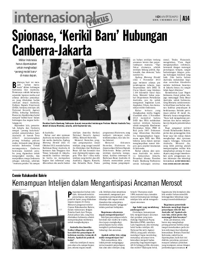 internasional Spionase, 'Kerikil Baru' Hubungan Canberra-Jakarta  SENIN, 4 NOVEMBER 2013  A14  TEMPO/SUBEKTI  Militer Indo...