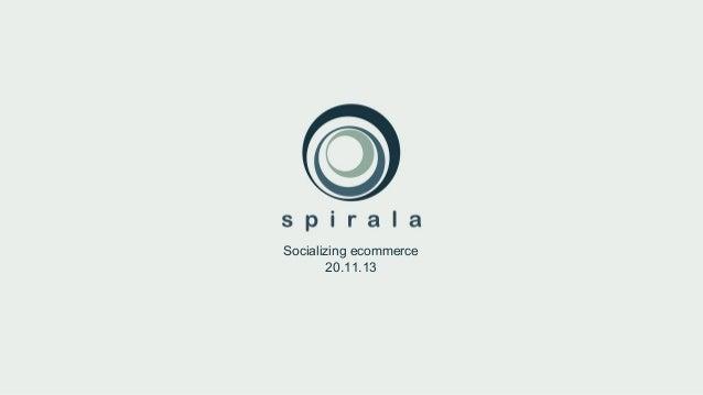 Socializing ecommerce 20.11.13