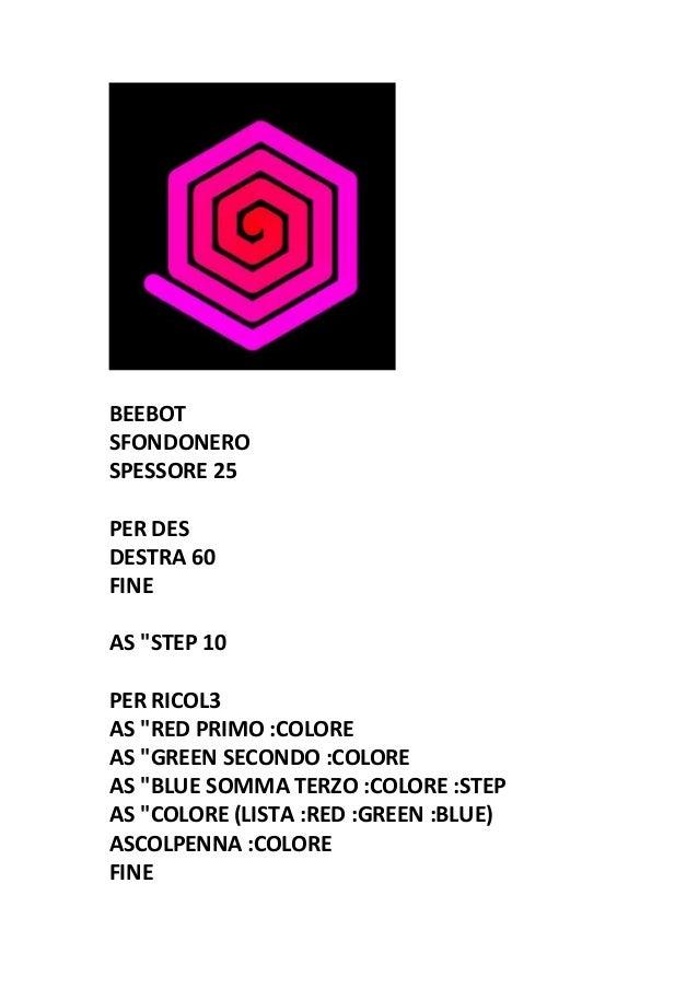 """BEEBOT SFONDONERO SPESSORE 25 PER DES DESTRA 60 FINE AS """"STEP 10 PER RICOL3 AS """"RED PRIMO :COLORE AS """"GREEN SECONDO :COLOR..."""