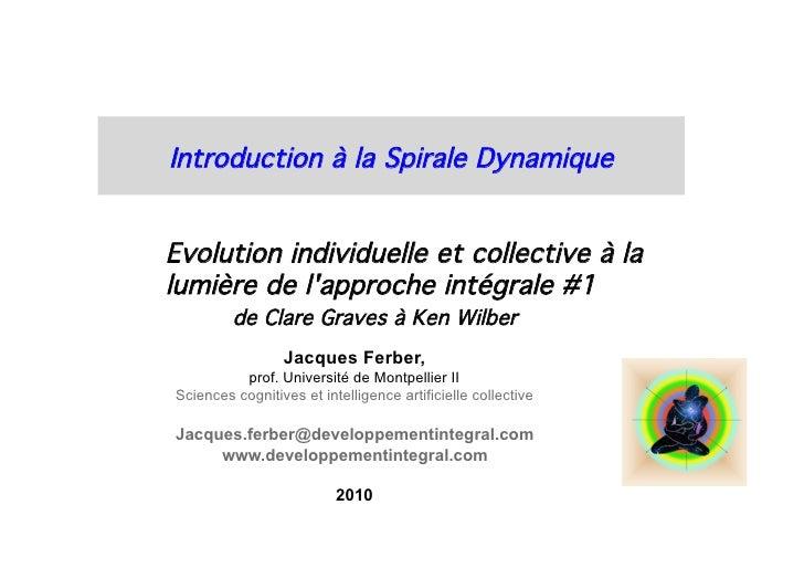 Intro a Spirale Dynamique Integrale #1