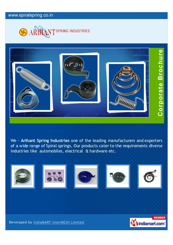 We - Arihant Spring Industries one of the leading manufacturers and exportersof a wide range of Spiral springs, Our produc...