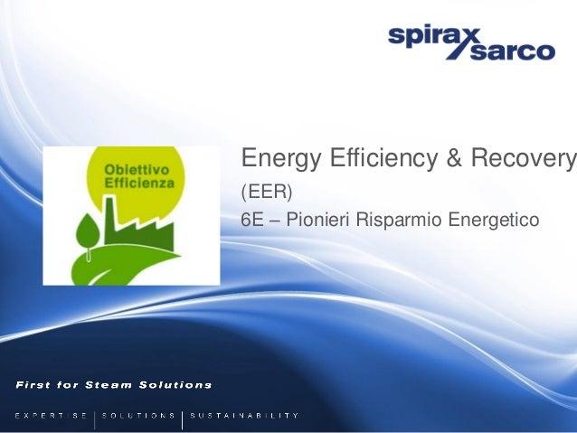 Energy Efficiency & Recovery (EER) 6E – Pionieri Risparmio Energetico