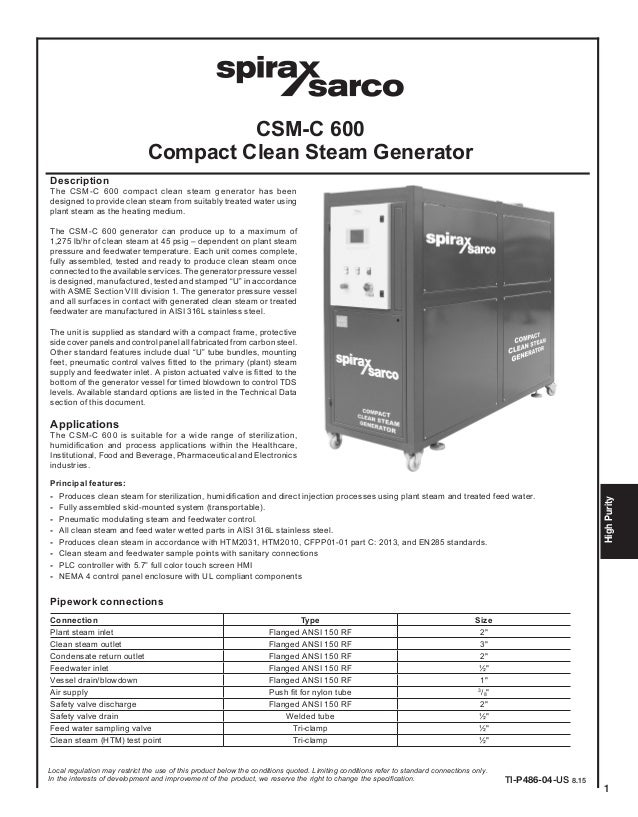 1 HighPurity CSM-C 600 Compact Clean Steam Generator Description The CSM-C 600 compact clean steam generator has been desi...