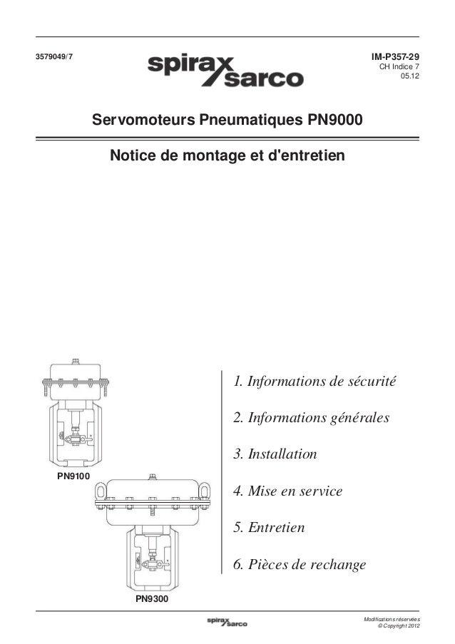 3579049/7  IM-P357-29 CH Indice 7 05.12  Servomoteurs Pneumatiques PN9000 Notice de montage et d'entretien  1. Information...