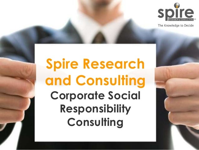 1 Spire Research and Consulting Corporate Social Responsibility Consulting