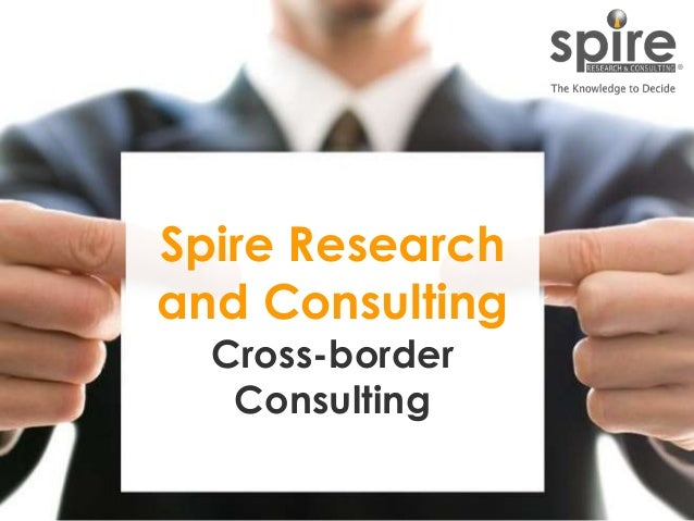 1 Spire Research and Consulting Cross-border Consulting