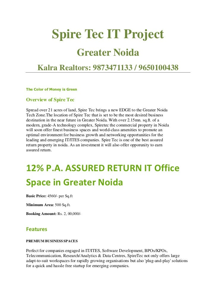 Spire Tec IT Project                                Greater Noida       Kalra Realtors: 9873471133 / 9650100438The Color o...