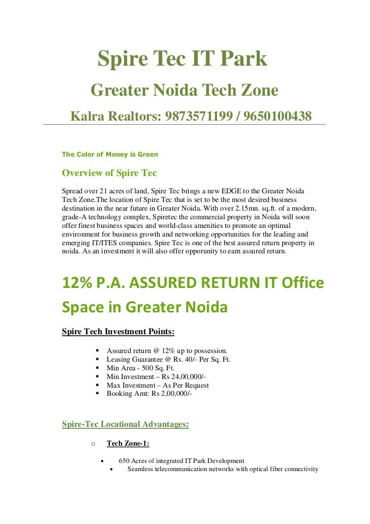 Spire Tec IT Park         Greater Noida Tech Zone  Kalra Realtors: 9873571199 / 9650100438The Color of Money is GreenOverv...