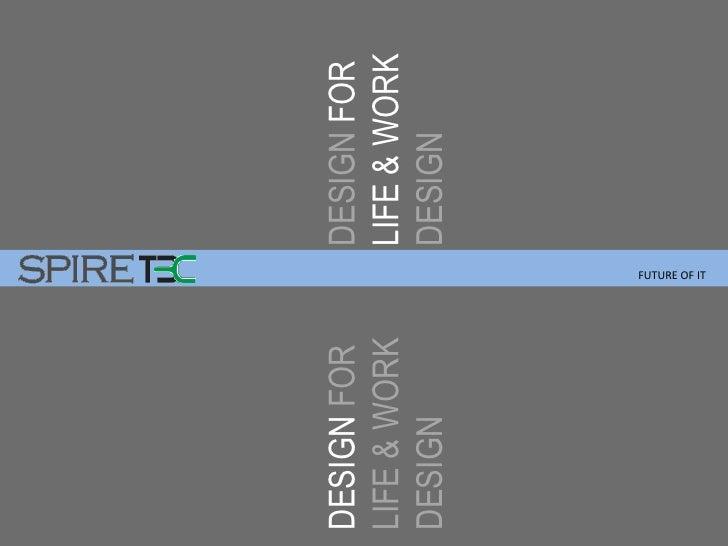 DESIGN FOR                   DESIGN FOR LIFE & WORK                  LIFE & WORK DESIGN                       DESIGN      ...