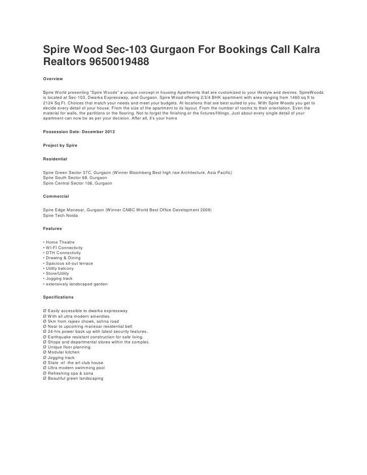 "Spire Wood Sec-103 Gurgaon For Bookings Call Kalra Realtors 9650019488<br />Overview<br />SpireWorld presenting ""SpireWo..."