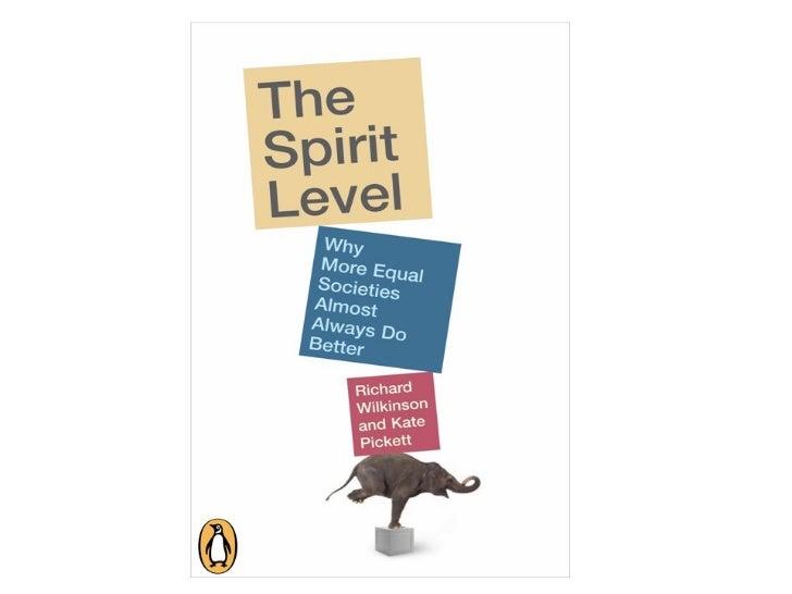 The Spirit Level - slides from The Equality Trust Slide 2