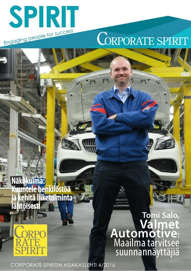 Näkökulma: Kuuntele henkilöstöä ja kehitä liiketoiminta- lähtöisesti Tomi Salo, Valmet Automotive: Maailma tarvitsee suunn...